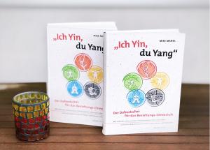 Buch von Mike Mandl: Ich Yin, du Yang - Der Beziehungsdolmetscher für das Beziehungschinesisch